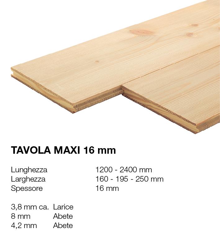 Tavola Maxi 16 - Larice